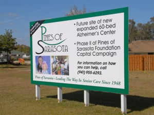 Construction site sign for Pines of Sarasota. To see more site signs like this, CLICK HERE to view the site sign section of our Portfolio page.