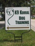 Directional Yard Sign for K9 Korral Dog Training. CLICK HERE to see this photo full size.